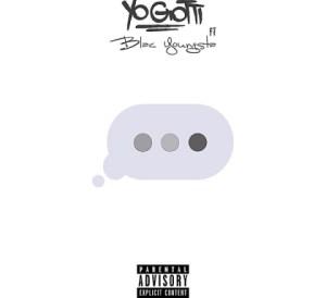 Yo Gotti - Wait For It Feat. Blac Youngsta